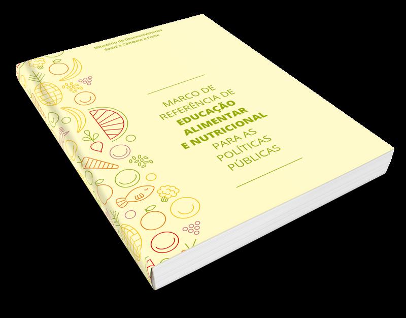 Marco de Referência de Educação Alimentar e Nutricional
