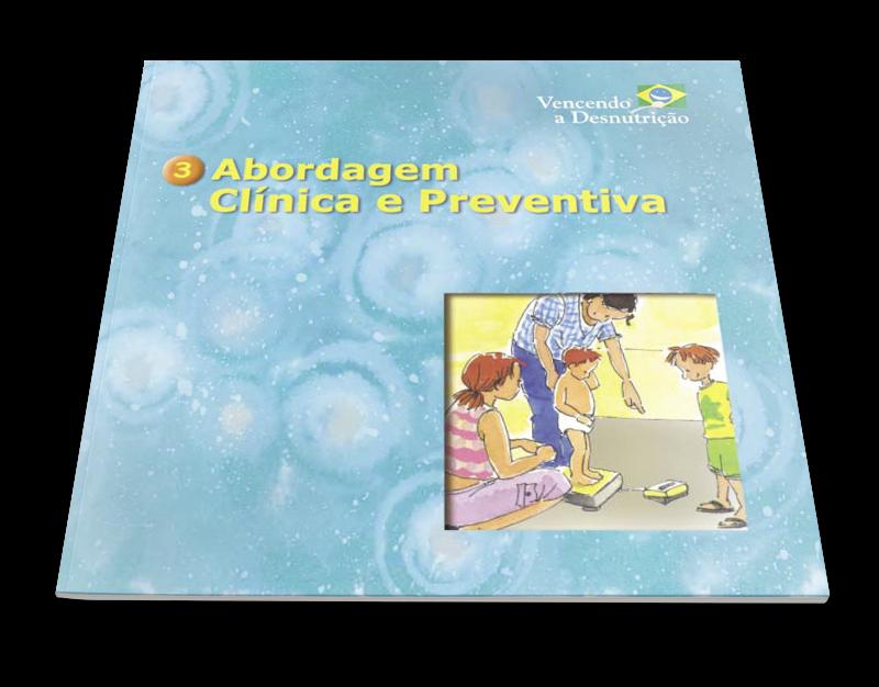 03 - vencendo a desnutricao - abordagem clinica e preventiva