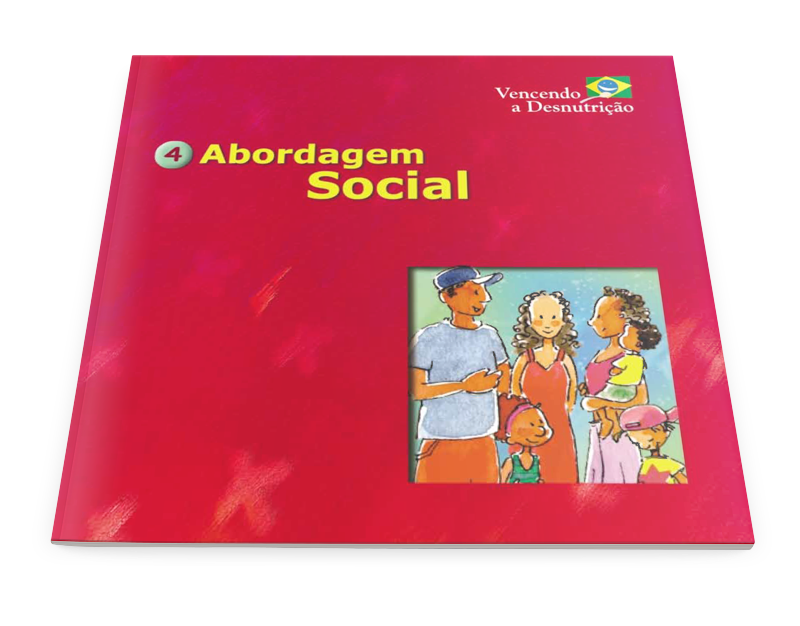 04 - vencendo a desnutricao - abordagem social